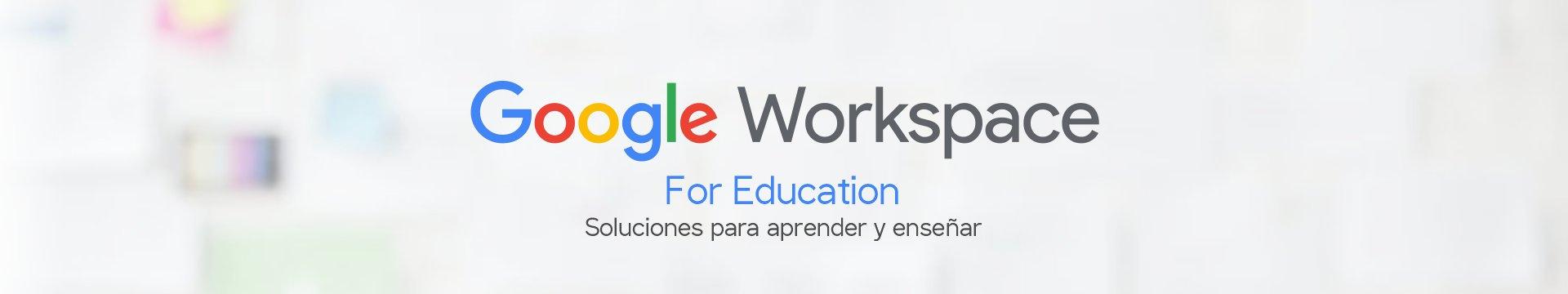 Google Workspace for Education Perú